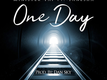 """Minister Taf And Wife Team Up On New Single """"One Day"""""""