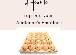 How to Tap Into Your Audience's Emotions