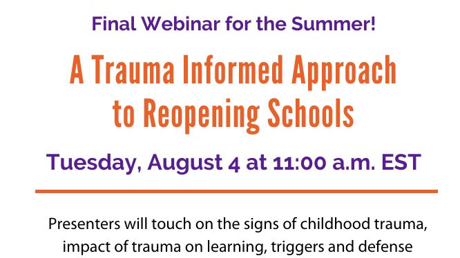 A Trauma Informed Approach to Reopening Schools  for the 2020-21 School Year