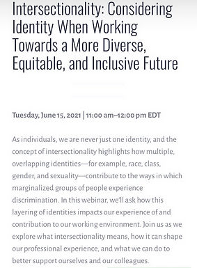 Intersectionality: Considering Identity When Working Towards a More Diverse, Equitable, and Inclusive Future. (1hr)
