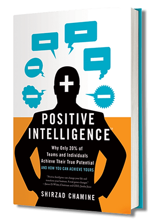 Front cover of Positive Intelligence by Shirzad Chamine