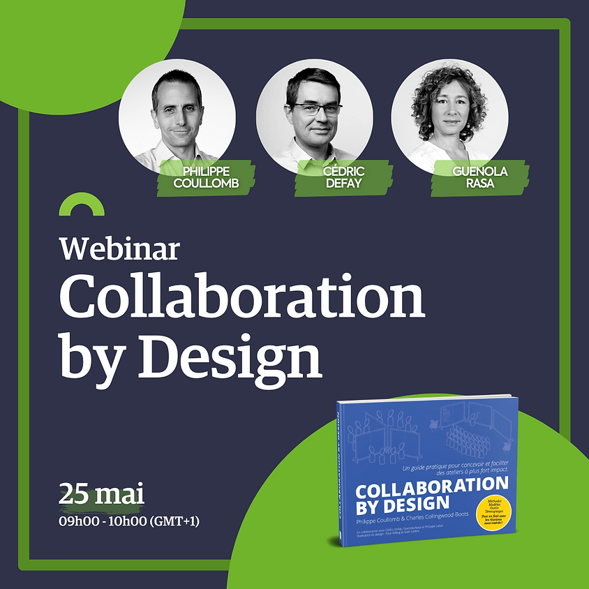 Webinar : Collaboration by Design