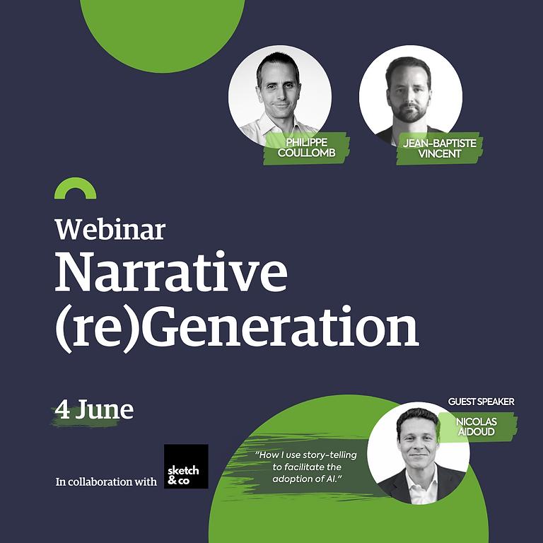 Webinar : Narrative (re)Generation