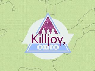 Killjoy, Ohio.