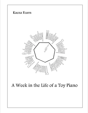 A Week in the Life of a Toy Piano.png