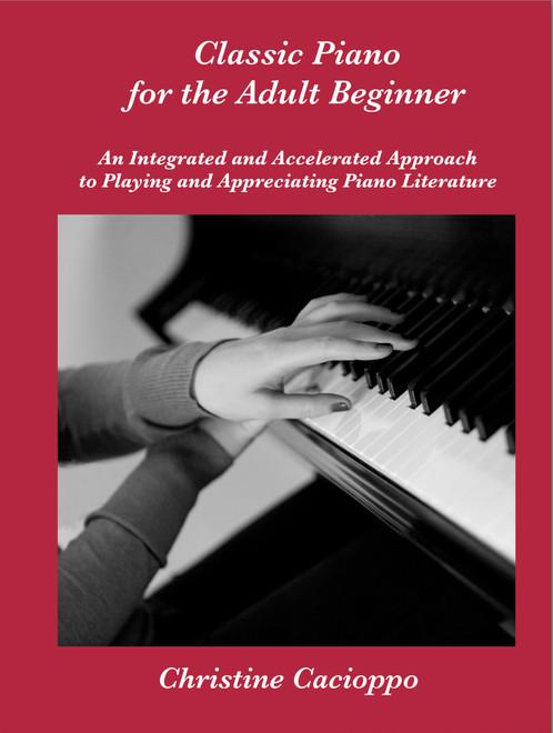 Classic Piano for the Adult Beginner | Christine Cacioppo Piano Books