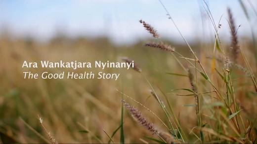 Tjuntjuntjara's Good Health Story