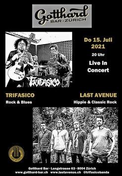 Last Avenue & Trifasico - Gotthard Bar Zürich