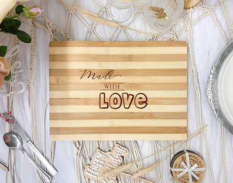 """Engraved Board - """"Made with Love"""""""