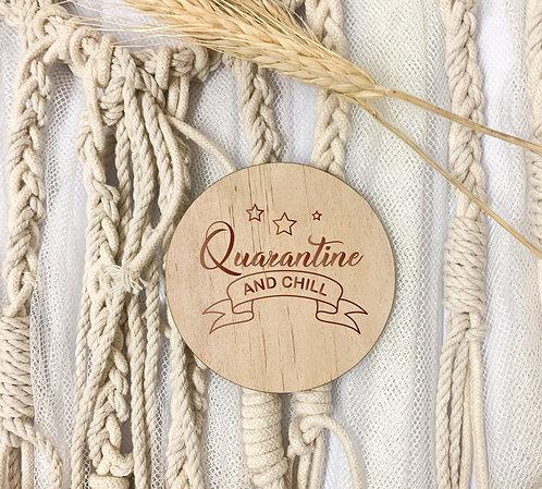 Engraved Coasters - Quarantine & Chill