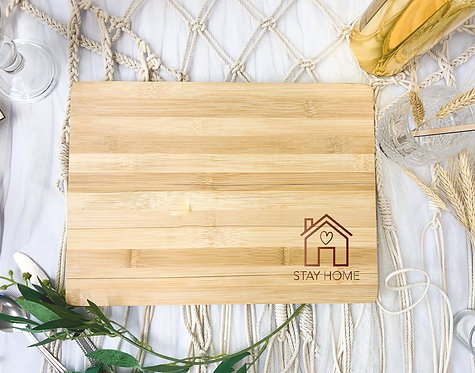 Engraved Board - Stay Home