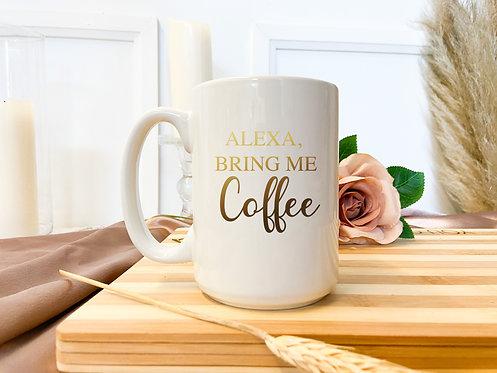 Etched White Mug - Alexa, Bring Me Coffee