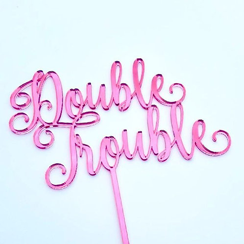 Double Trouble Cake Topper