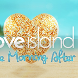 LOVE ISLAND: THE MORNING AFTER RETURNS WITH ITV HUB CONTENT