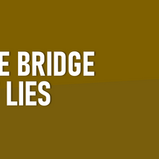 NEW DAYTIME GAME 'THE BRIDGE OF LIES' COMING TO BBC ONE