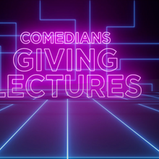 COMEDIANS GIVING LECTURES RETURNS TO DAVE FOR TWO NEW SERIES