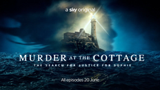 MURDER AT THE COTTAGE: SKY CRIME TO SHOW NEW DOCUMENTARY SERIES