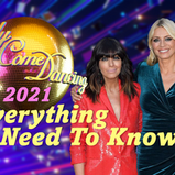 STRICTLY 2021: EVERYTHING YOU NEED TO KNOW