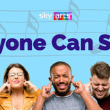ANYONE CAN SING: SKY ARTS COMMISSION NEW SERIES WITH ENGLISH NATIONAL OPERA