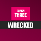 WRECKED: BBC THREE ANNOUNCE NEW COMEDY THRILLER