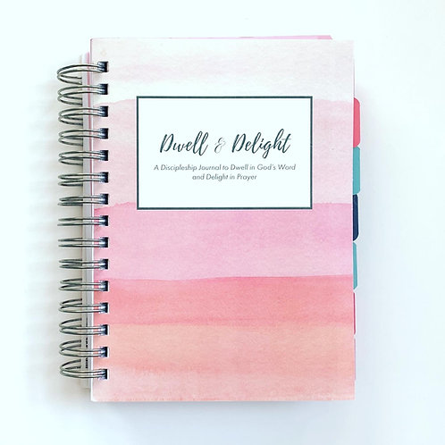 DWELL AND DELIGHT JOURNAL