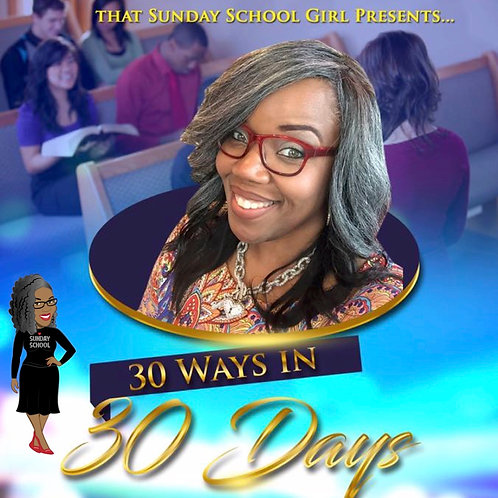 #30WaysIn30Days Access