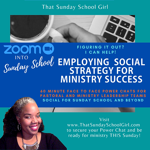 #ZoomIntoSundaySchool Social Media Power Chat