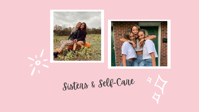 Sisters and Self-Care