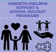 Parents Siblings Support & School Holida