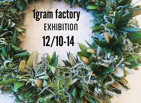 1gram factory Exhibition
