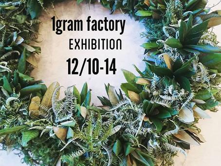 1gram factory Exhibition