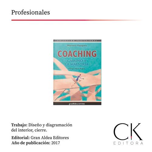 Coaching. Camino a la maestría