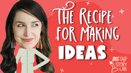 How to Make Ideas