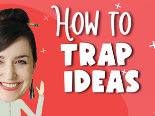 How to Trap Ideas