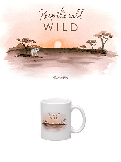 Tasse - Keep the wild wild
