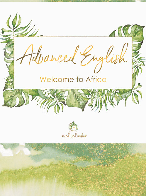Advanced English - Welcome to Africa