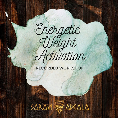 Energetic Weight Activation - 1 hr Recording