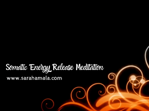 Somatic Energy Release Meditation