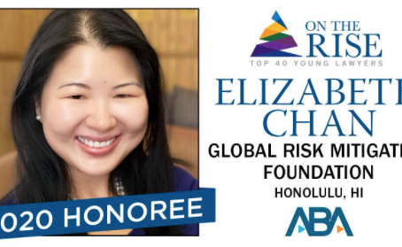 Congratulations Dr. Chan an ABA top 40 young rising lawyer for 2020 Awardee