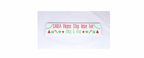 Santa Stop Here Christmas Wooden Sign, plaque