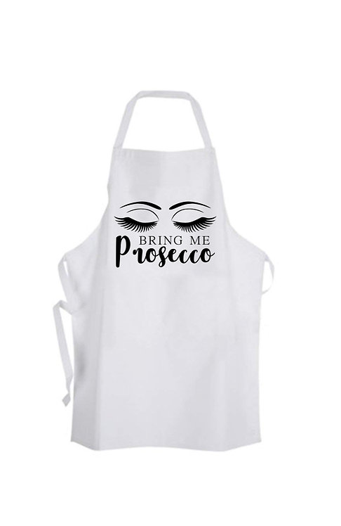 Bring Me Prosecco, Personalised Apron, Personalised Gift