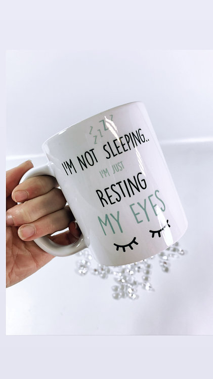 Not Sleeping Mug