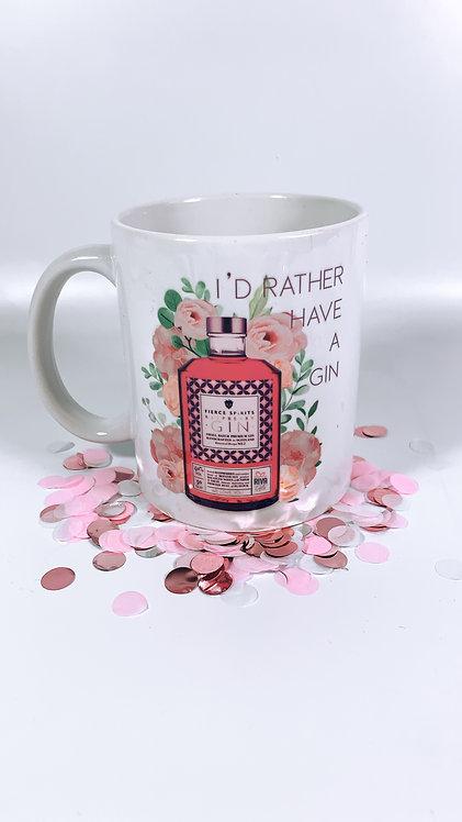 I'd Rather Have a Gin Mug