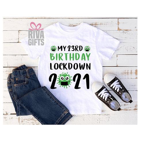 2021 Lockdown Birthday T-Shirt