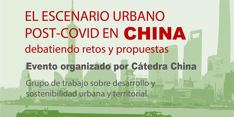 """MESA REDONDA: """"El escenario urbano Post-COVID en China, debatiendo retos y propuestas"""""""