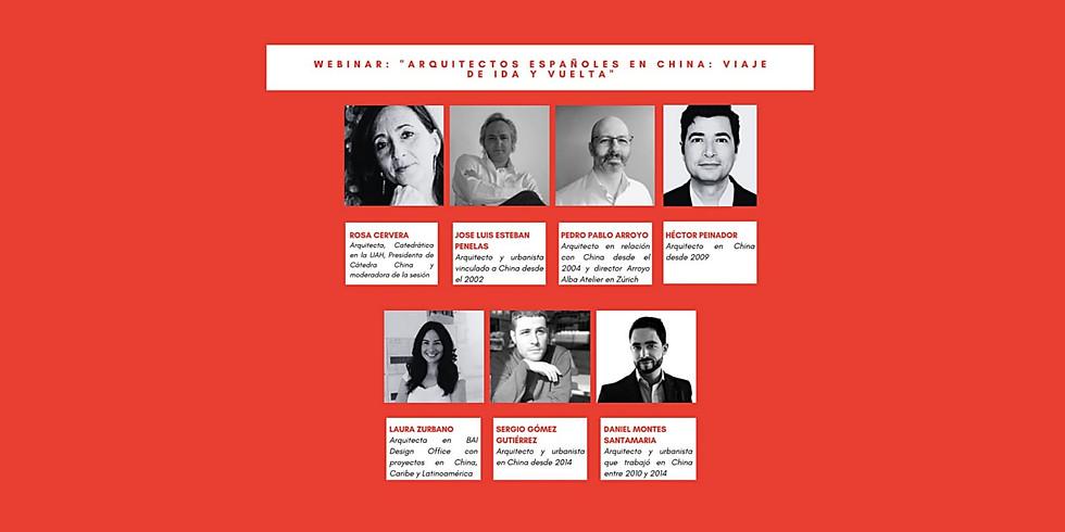 WEBINAR: ''Arquitectos españoles en China: viaje de ida y vuelta''