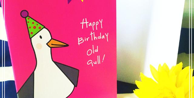 Happy Birthday Old Gull ! Card