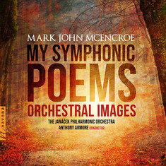 An Incredibly Fine Album - My Symphonic Poems review