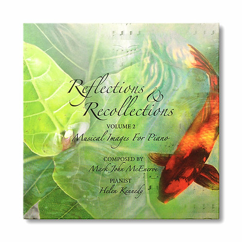 Reflections & Recollections Volume 2