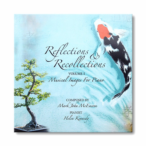 Reflections & Recollections Volume 1